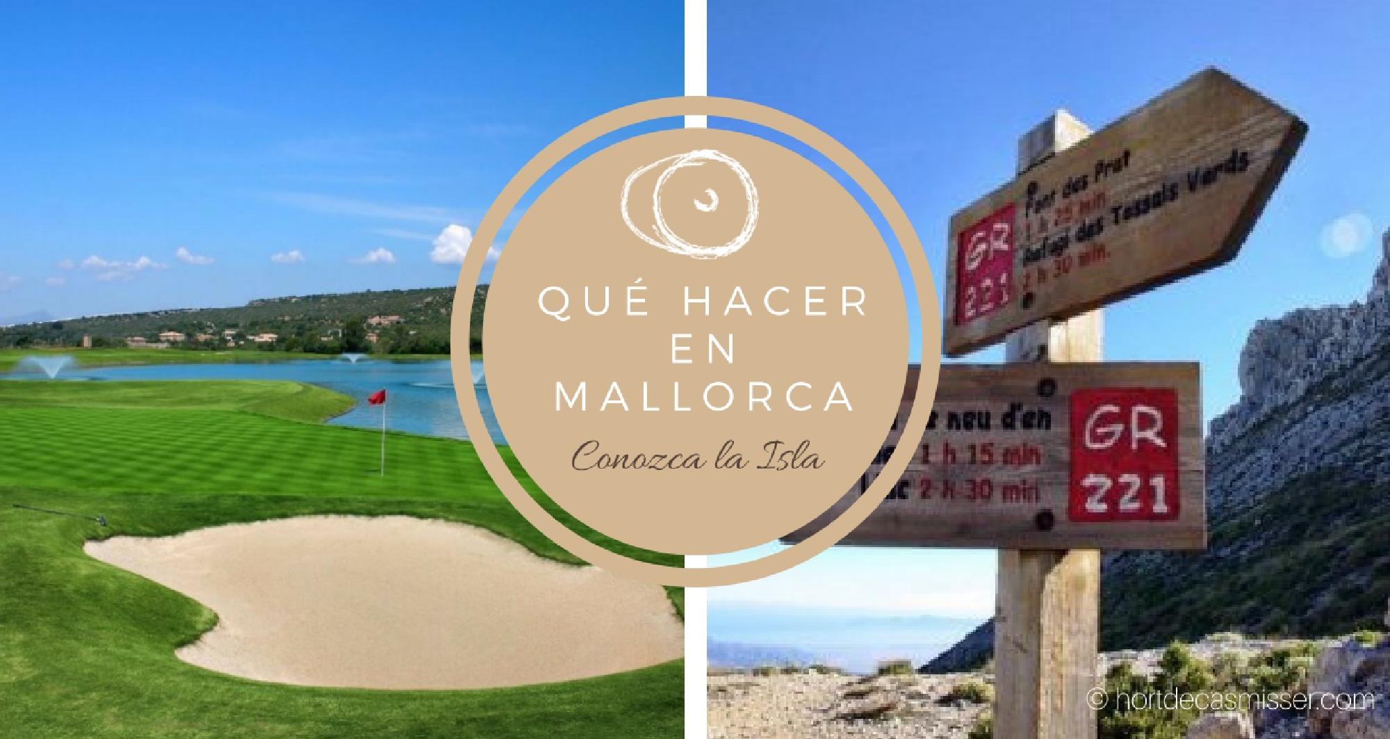 Blog - qué hacer en Mallorca hortdecasmisser